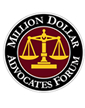 Member of the Million Dollar Advocates Forum: The Top 1% of Trial Lawyers in America